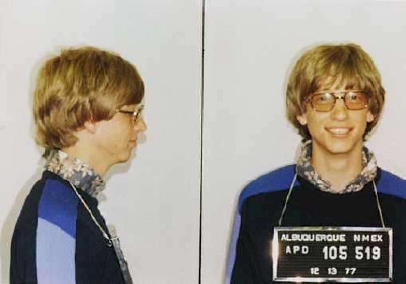 Bill Gates -  Arrested in Albuquerque 1977, for running a stop sign and driving without a license