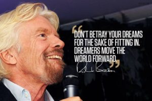 The world needs more leaders like Richard Branson. Don't fit in to the world's box